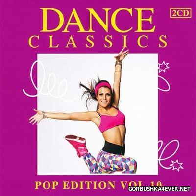 Dance Classics - Pop Edition vol 10 [2013] / 2xCD
