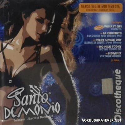Santo Demonio Discotheque [2007]