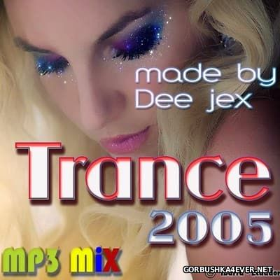 Trance Mix 1 [2005] by Dee Jex