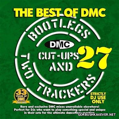 DMC Bootlegs Cut-Ups & Two Trackers 27 [2016]