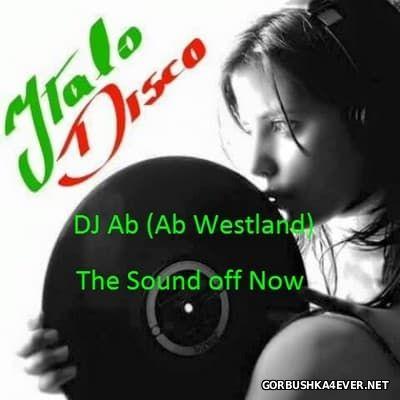 Ab Westland - The Sound Off Now [2016]