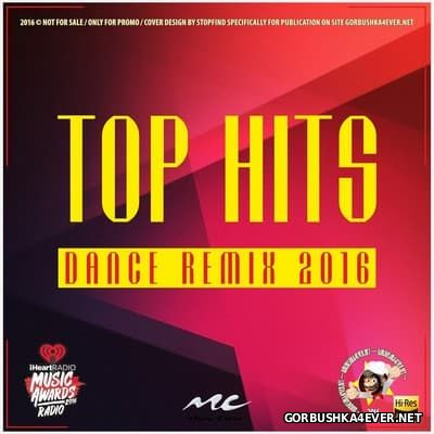 Dance Remix Top Hits [2016]