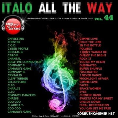 DJ Chez - Italo All The Way vol 44 [2016]