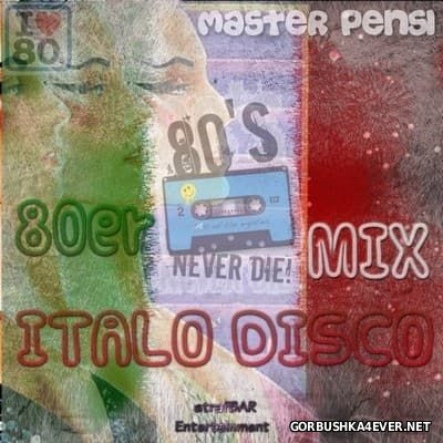80er Italo Disco Mix vol 1 [2016] by Master Pensi
