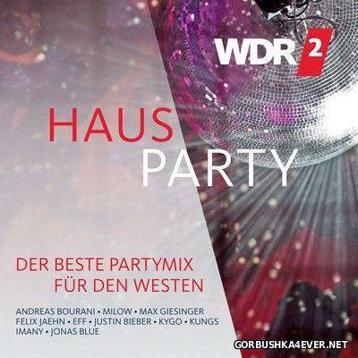[WDR2] Hausparty - Der Beste Partymix Fuer Den Westen [2016] / 2xCD