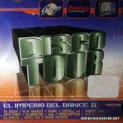 Disco Tour [2001] El Imperio Del Dance II
