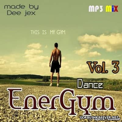 Techno & Dance EnerGym Mix 3 by Dee Jex