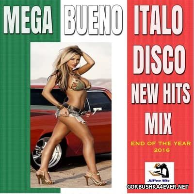 Mega Bueno Italo Disco New Hits Mix [2016] by JiiPee Mix