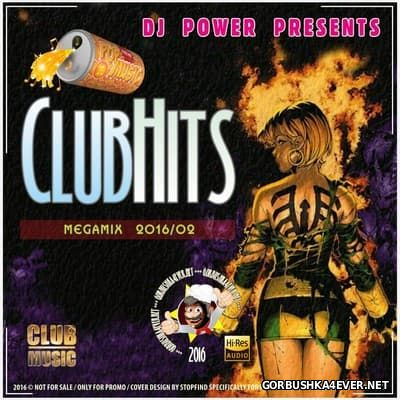 DJ Power - ClubHits Megamix 2016.2