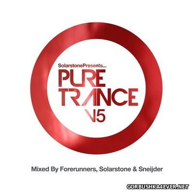 Solarstone presents Pure Trance vol 5 [2016] Mixed by Forerunners, Solarstone & Sneijder