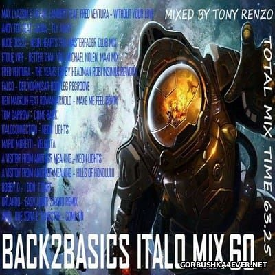 Back2Basics Italo Mix vol 60 [2016] by Tony Renzo