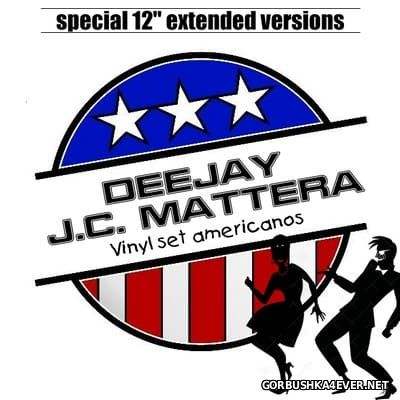 Vinyl Set Americanos (12'' Extended Version) [2016] Mixed By DJ Juan Carlos Mattera
