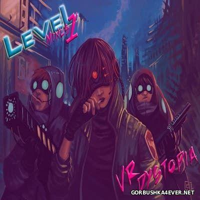 LeveL-1 - VR Dystopia [2015]