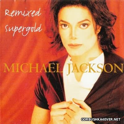 Michael Jackson - Remixed Supergold [1996]