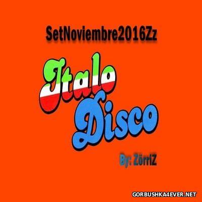 Italo Disco Noviembre Mix [2016] by ZorriZ