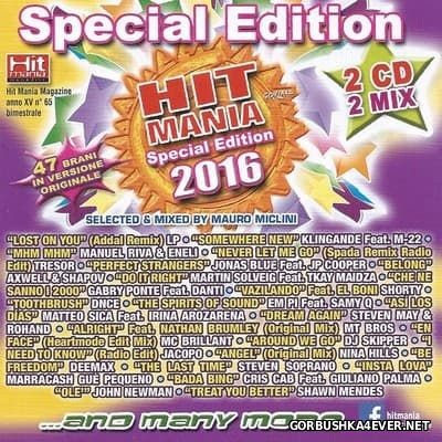 Hit Mania Special Edition 2016 [2016] / 2xCD / Mixed by Mauro Miclini