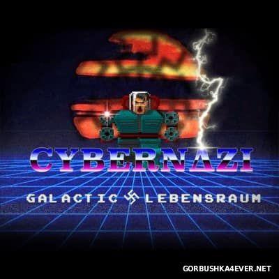 Cybernazi - Galactic Lebensraum [2016]