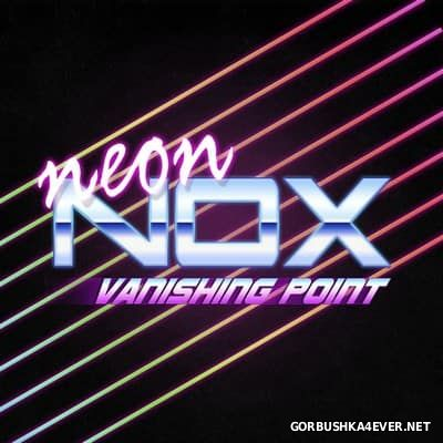 Neon Nox - Vanishing Point [2015]
