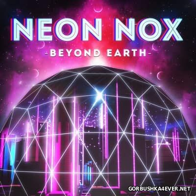 Neon Nox - Beyond Earth [2016]