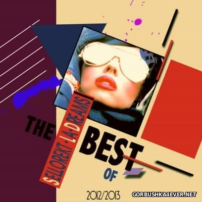 Sellorekt LA Dreams - The Best Of 2012-2013 [2013]