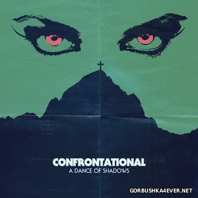 Confrontational - A Dance Of Shadows [2015]