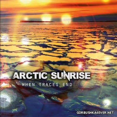 Arctic Sunrise - When Traces End [2016]