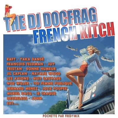 DJ Docfrag - French Kitch Mix 01