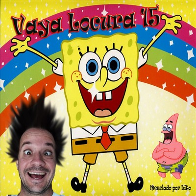 DJ Lito - Vaya Locura Mix 15