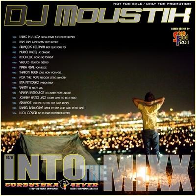 DJ Moustik - Into The Mixx [03/2011]