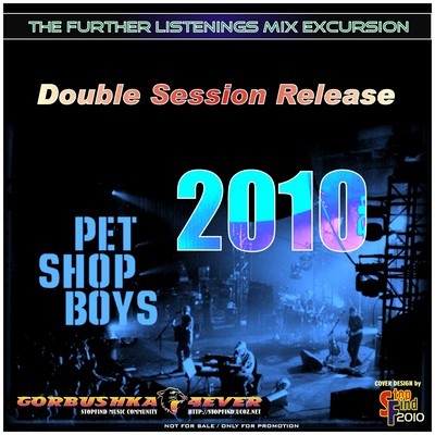 Pet Shop Boys - The Further Listenings Mix Excursion [2010]