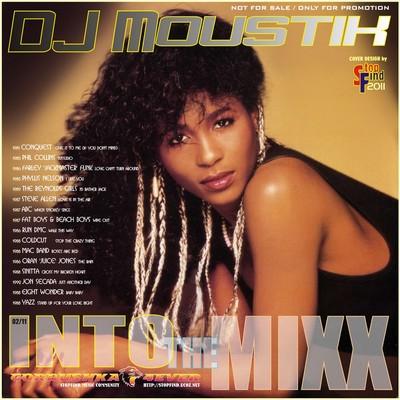 DJ Moustik - Into The Mixx [02/2011]