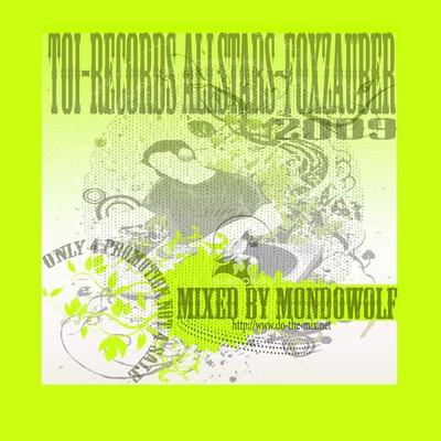DJ MondoWolf - Foxzauber Hitmix Volume 01