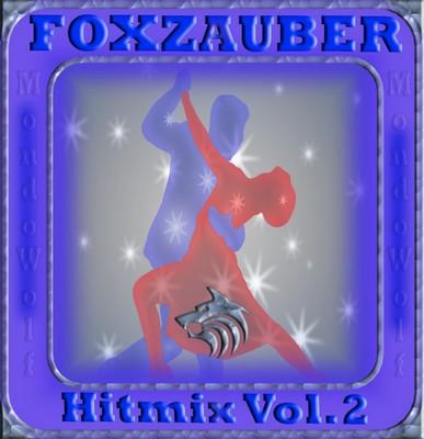 DJ MondoWolf - Foxzauber Hitmix Volume 02