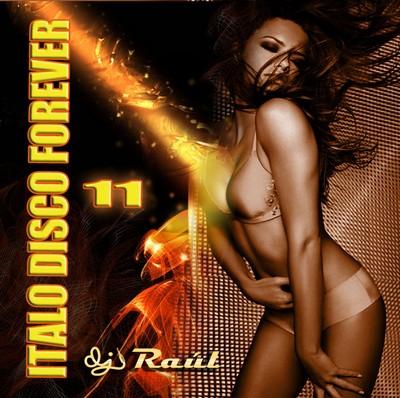 DJ Raul - ItaloDisco Forever Mix vol 11