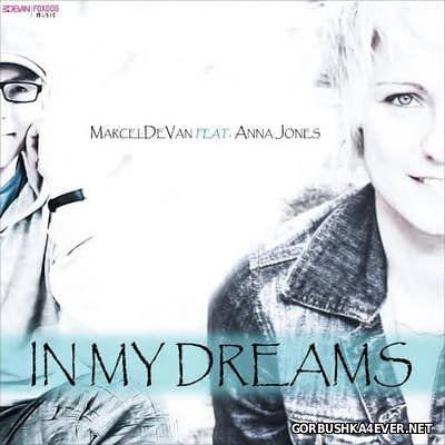 Marcel De Van feat Anna Jones - In My Dreams [2016]