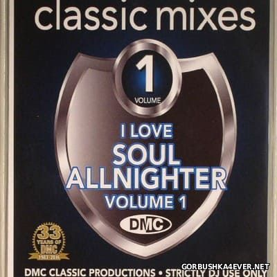 [DMC] Classic Mixes - I Love Allnighter - volume 01 [2016]
