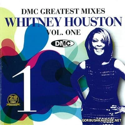 [DMC] Greatest Mixes - Whitney Houston - volume 01 [2012]
