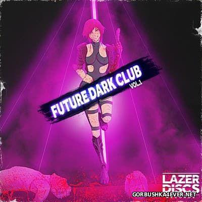 Future Dark Club vol 1 [2016]