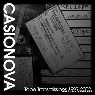 Casionova - Tape Transmissions 1997-2002 [2016]
