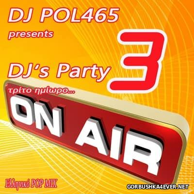 DJ POL 465 - DJ's Party 3