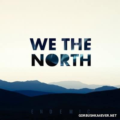 We The North - Endemic [2016]