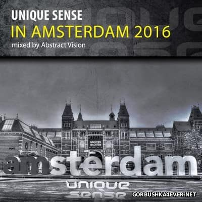 Unique Sense In Amsterdam [2016] Mixed By Abstract Vision