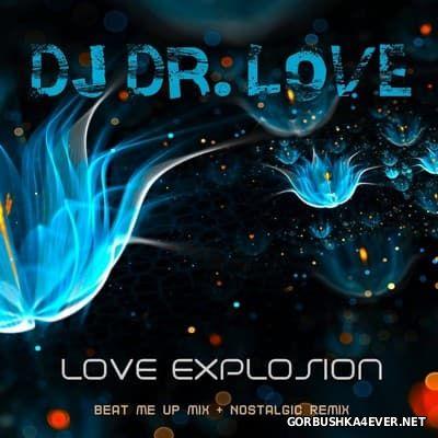 DJ Dr. Love - Love Explosion [2016]