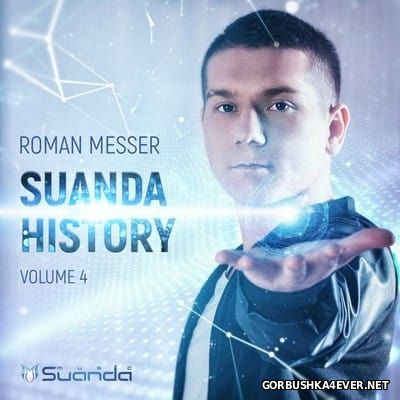 Suanda History vol 4 [2016] Mixed By Roman Messer
