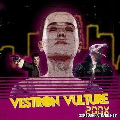 Vestron Vulture - 200X [2012]