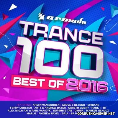 Armada Trance 100 - Best Of 2016 [2016]