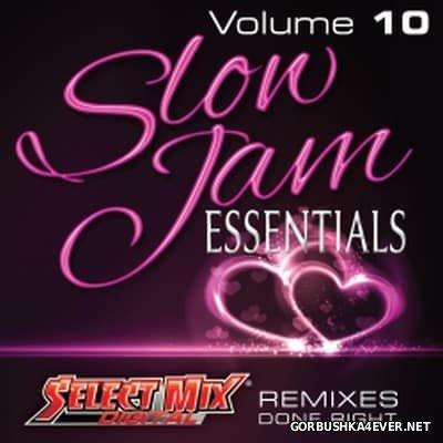 [Select Mix] Slow Jam Essentials vol 10 [2016]