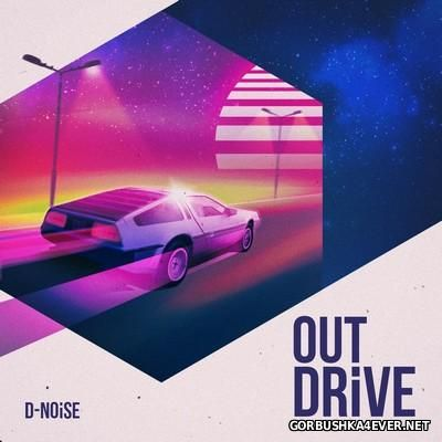 D-NOiSE - OutDrive [2016]