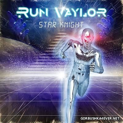 Run Vaylor - Star Knight [2014]
