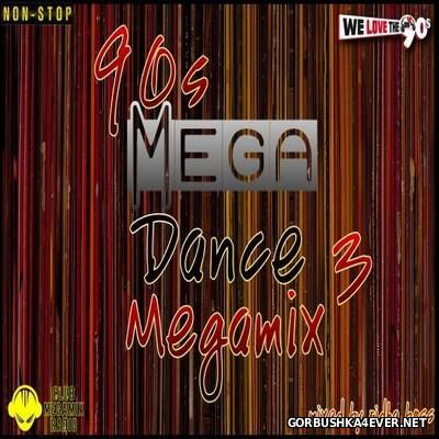 [We Love The 90s] Mega Dance Megamix 3 [2016] Mixed by DJ Ridha Boss
